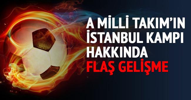 A Milli Takım'ın İstanbul kampı da iptal