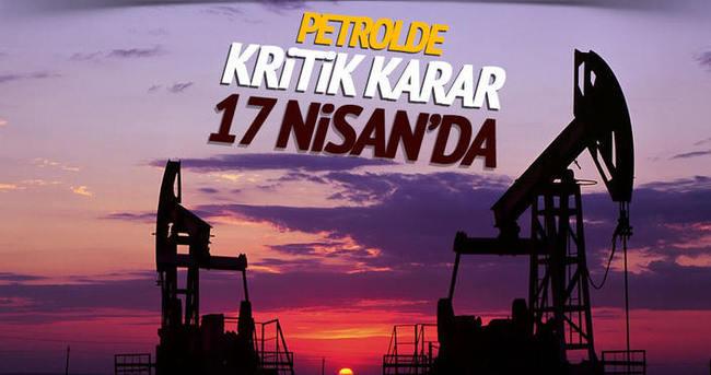 Petrol üretim seviyesi kararı 17 Nisan'da verilecek