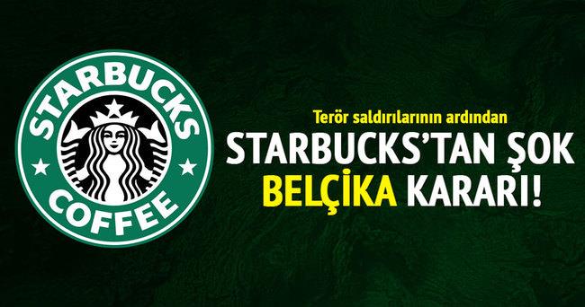 Terör saldırılarının ardından Starbucks'tan şok 'Belçika' kararı!