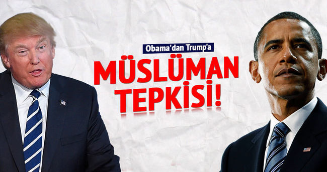 Obama'dan Trump'a 'Müslüman' tepkisi