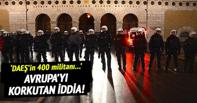 DAEŞ'in Avrupa'da 400 militanı olduğu iddia edildi!