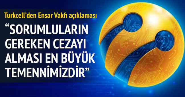 Turkcell'den Ensar Vakfı açıklaması
