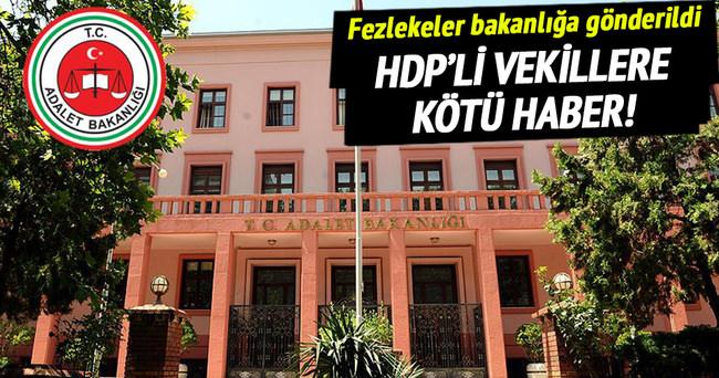 HDP'li 2 vekilin fezlekesi Adalet Bakanlığı'na gönderildi