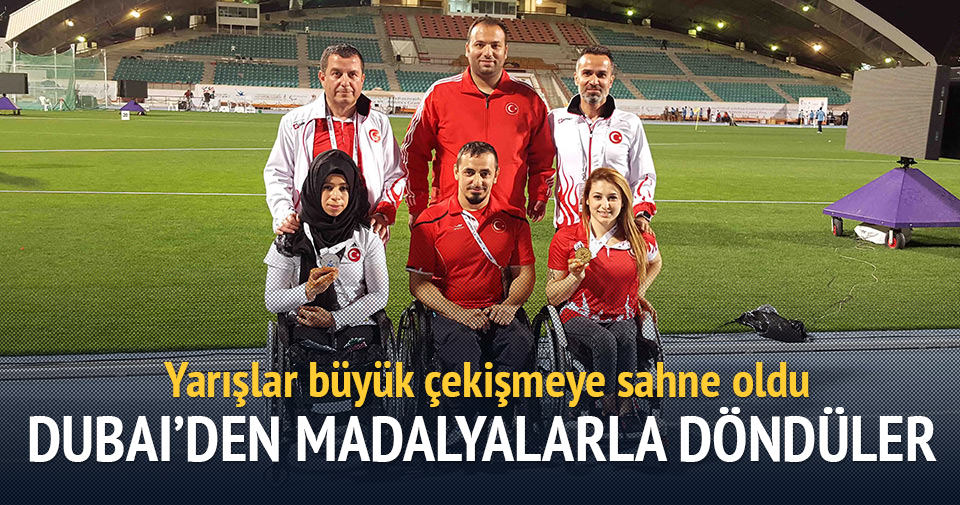 Bağcılarlı engelli milli sporcular Dubai'den madalyalarla döndü
