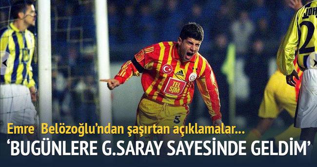 Emre Belözoğlu'ndan flaş Galatasaray açıklaması!