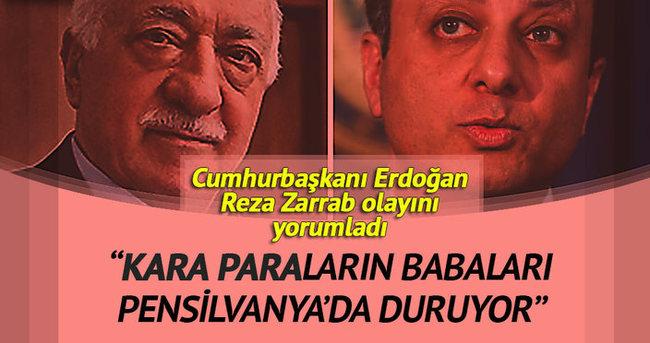 Cumhurbaşkanı Erdoğan Reza Zarrab hakkında konuştu