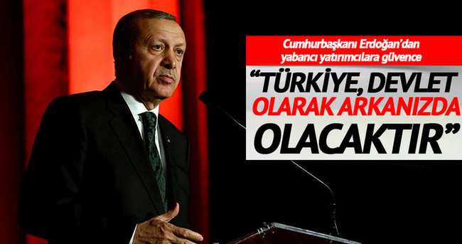 Türkiye devlet olarak arkanızda olacaktır