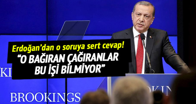 Cumhurbaşkanı Erdoğan'dan o soruya sert cevap!