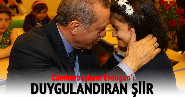 Cumhurbaşkanı Erdoğan'ı duygulandıran şiir