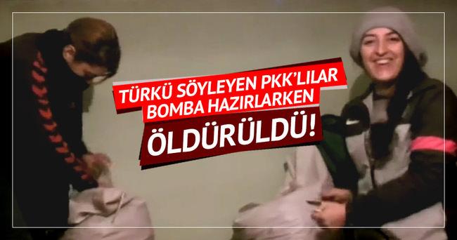 Türkü söyleyip bomba hazırlayan PKK'lılar öldürüldü!