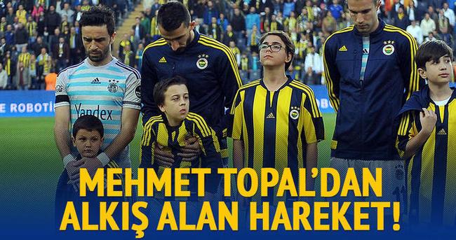 Mehmet Topal'dan alkış alan hareket