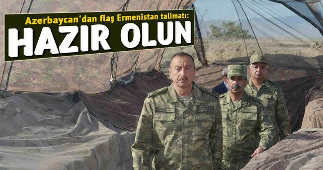 Azerbaycan'dan flaş Ermenistan talimatı: Hazır olun