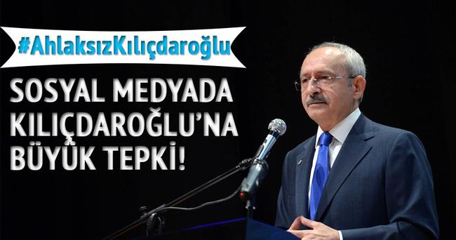 Ahlaksız Kılıçdaroğlu!