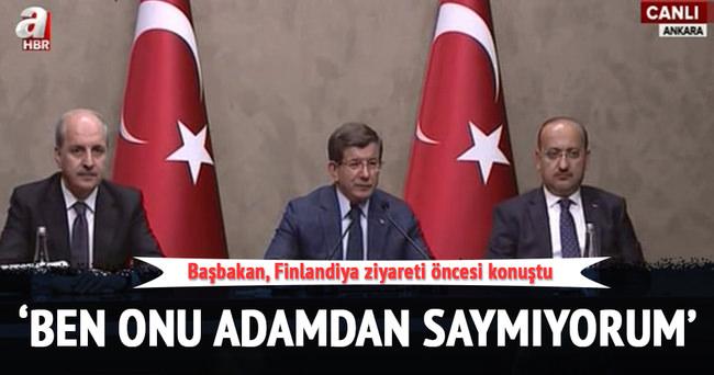 Başbakan Davutoğlu: Adam olana adam gibi cevap verilir