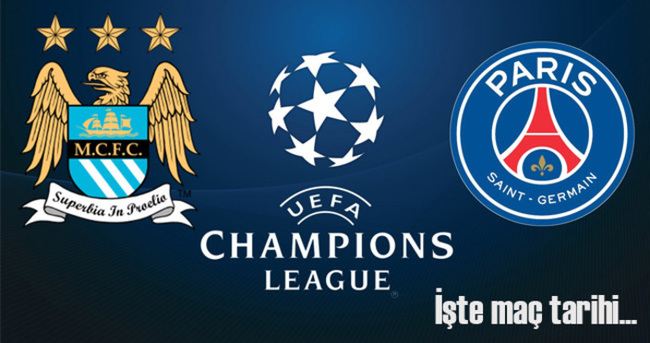 Manchester City & PSG maçı ne zaman, hangi kanalda, saat kaçta başlıyor?