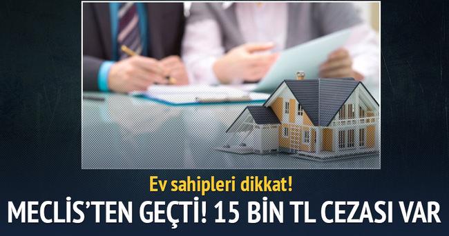'Bekara ev yok' diyen 15 bin TL ceza alacak