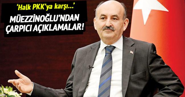 Bakan Müezzinoğlu: Halk PKK'ya karşı devletin yanında durdu