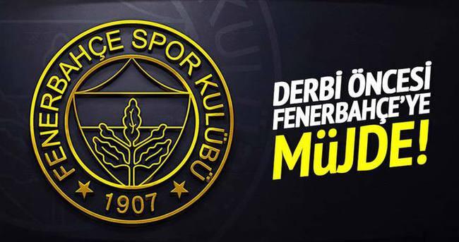 Derbi öncesi Fenerbahçeye büyük müjde