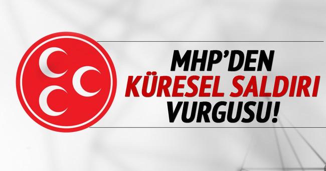 MHP'den küresel saldırı vurgusu!