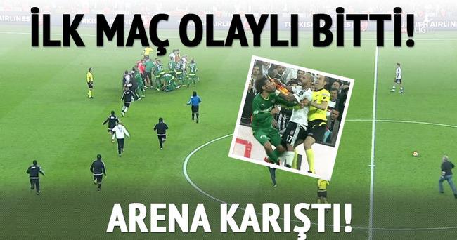 Beşiktaş Arena'da ilk maç olaylı bitti