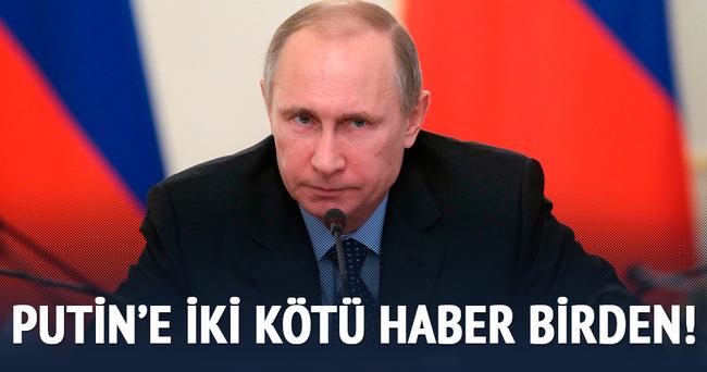 Putin'e iki kötü haber birden!