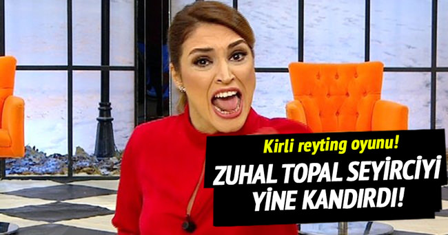 Zuhal Topal seyirciyi yine kandırdı!