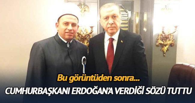 Cumhurbaşkanı Erdoğan'a verdiği sakal sözünü tuttu
