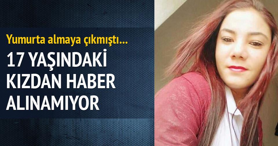 17 yaşındaki Binnur'dan 7 gündür haber alınamıyor!