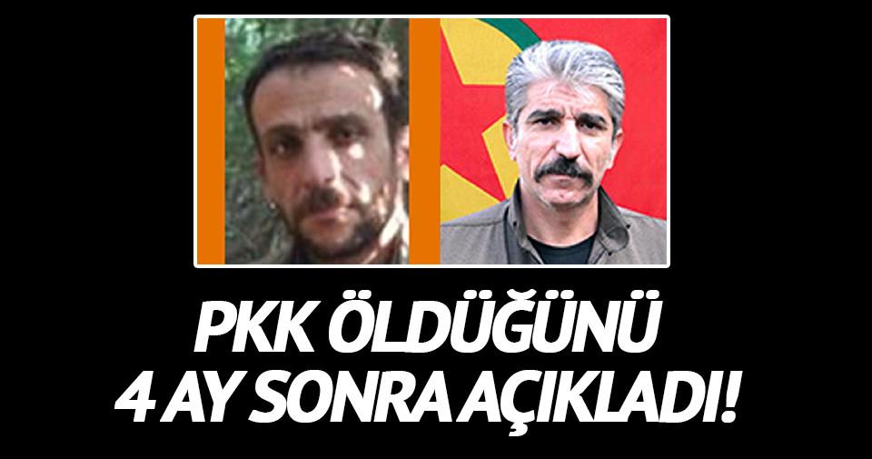 PKK öldüğünü 4 ay sonra açıkladı
