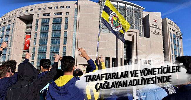 Fenerbahçe yönetimi ve taraftarlar Çağlayan adliyesinde