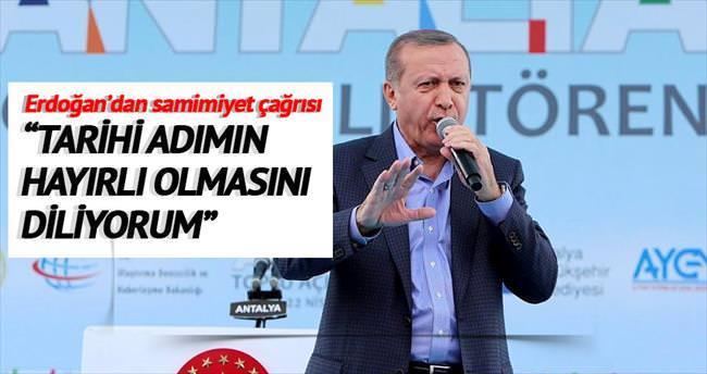 Erdoğan'dan samimiyet çağrısı