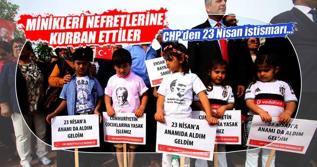 CHP'den 23 Nisan istismarı