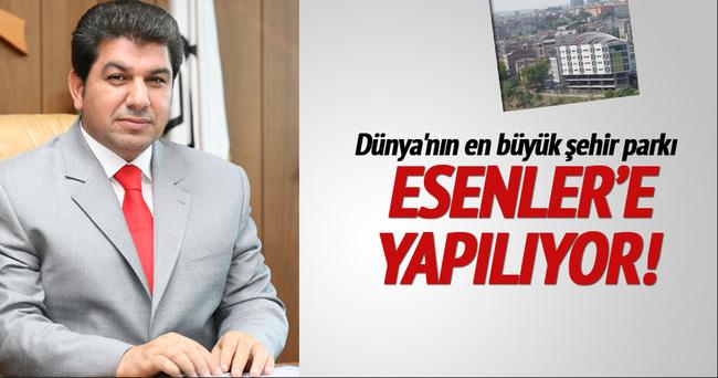 Dünya'nın en büyük şehir parkı Esenler'e yapılıyor!