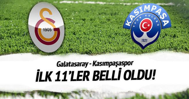 İşte Galatasaray - Kasımpaşa ilk 11'leri