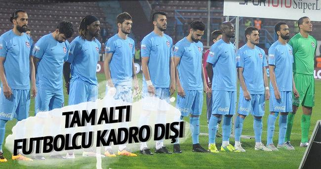 Trabzonspor'da altı futbolcu kadro dışı