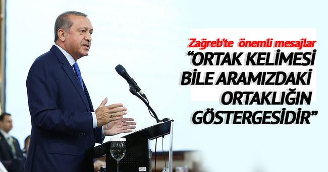 Erdoğan: 'Ortak' kelimesi bile aramızdaki ortaklığın göstergesidir