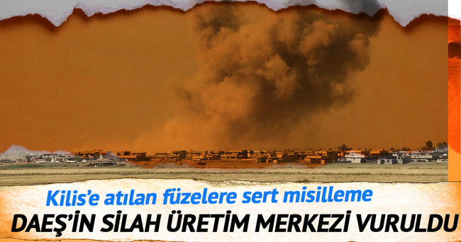 DAEŞ'in bomba üretim merkezi vuruldu!