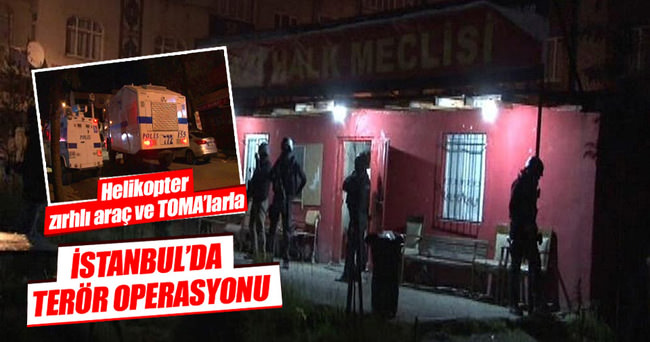 İstanbul'da teröre şafak operasyonu
