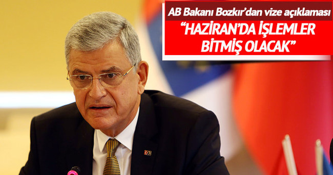 AB Bakanı Volkan Bozkır: 11 ülkeye vizeler kalkacak