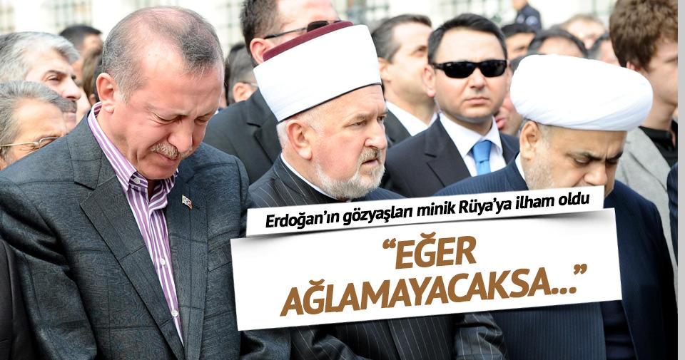 Erdoğan'ın gözyaşları minik Rüya'ya ilham oldu