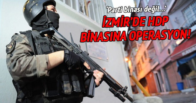 İzmir'de HDP'nin Bayraklı İlçe Teşkilatı'na operasyon!