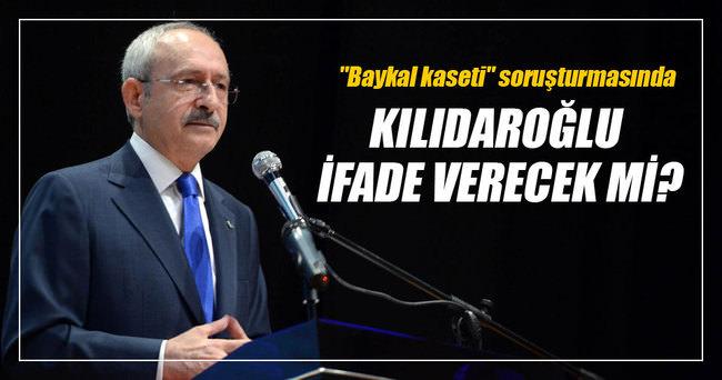 Kılıçdaroğlu, 'Baykal kaseti kumpası' soruşturması kapsamında ifade vermeyecek