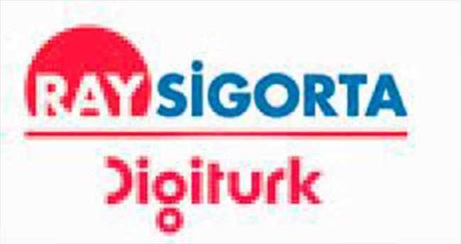 Ray Sigorta ve Digiturk'ten işbirliği