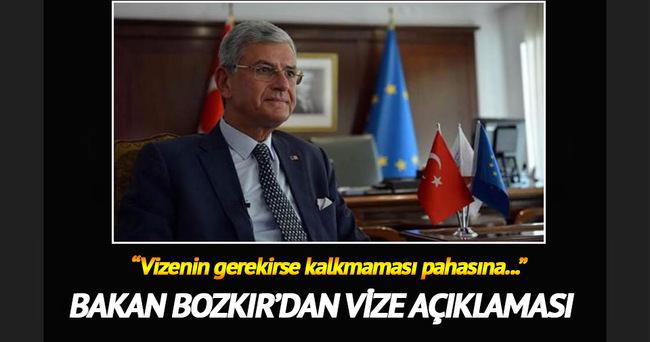 AB Bakanı Bozkır'dan flaş 'vize' açıklaması