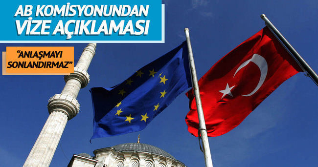 AB Komisyonu: Ankara'nın terör tanımı anlaşmayı sonlandırmaz