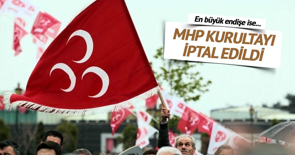 MHP kurultayı iptal