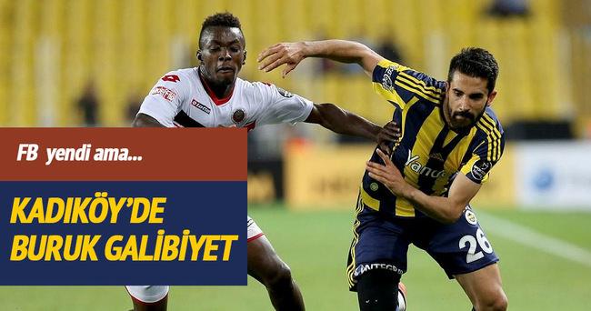 Fenerbahçe'de buruk galibiyet