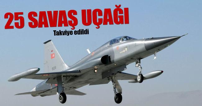 Diyarbakır'a 25 savaş uçağı daha takviye edildi