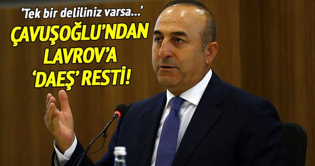 Çavuşoğlu'ndan Lavrov'a 'DAEŞ' resti!
