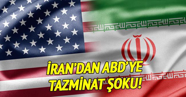 İran ABD'den tazminat talep edecek!